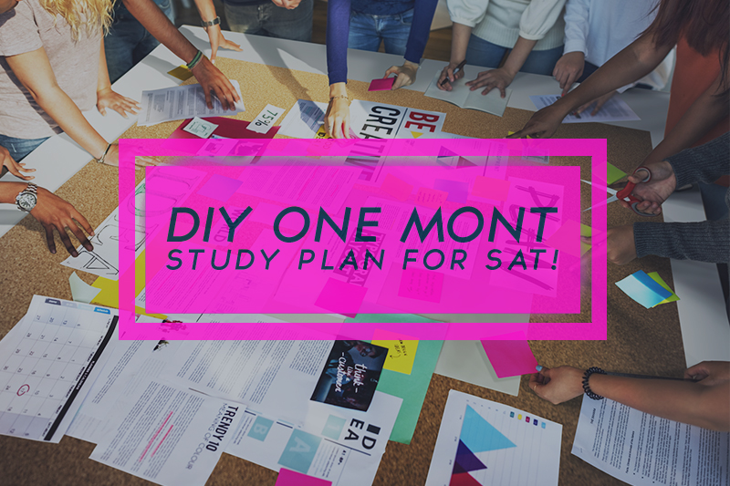 diy one month plan for sat!